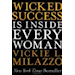 Wicked Success is Inside Every Woman